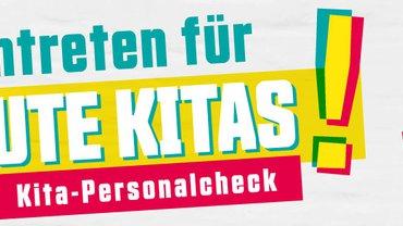 Logo: Eintreten für GUTE KITAS! Kita-Personalchekc